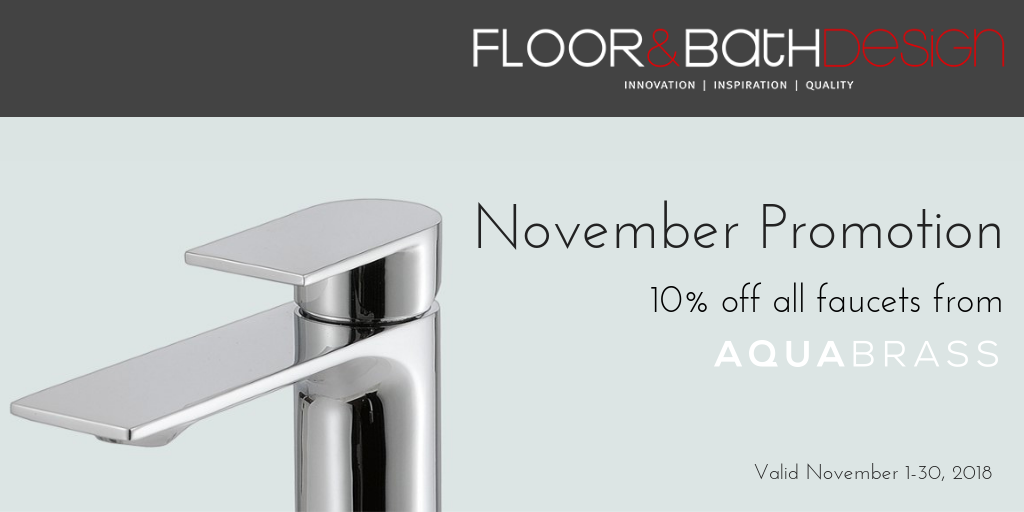 November 2018 Promotion | 10% off all Aquabrass facuets